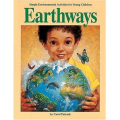 earthways, simple environmental activities for young children - attività per bambini legate alla natura e al rispetto per la terra