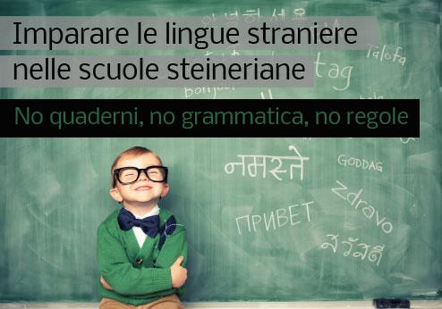 come si studiano le lingue straniere nella scuola steineriana