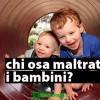 Bambini maltrattati: chi sono i responsabili?