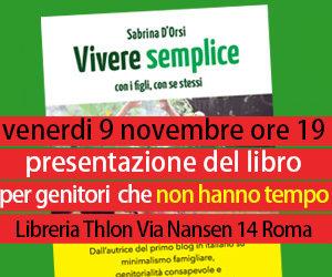 vivere semplice presentazione del libro a roma il 9 novembre 2018 librerie thlon